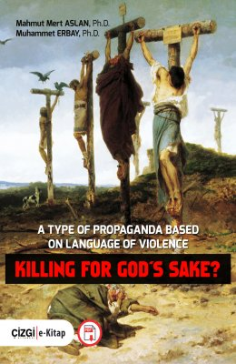 A Type Of Propaganda Based On Language Of Violence | KILLING FOR GOD'S SAKE?